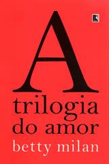 A trilogia do amor